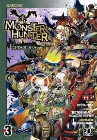 Monster hunter episodes. Volume 3