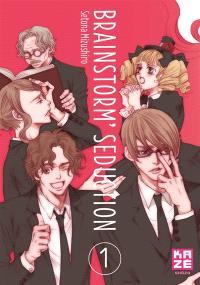 Brainstorm' seduction. Volume 1