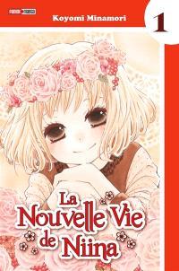 La nouvelle vie de Niina. Volume 1