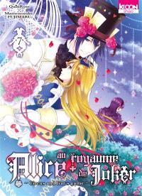 Alice au royaume de Joker : circus and liar's game. Volume 7