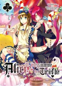 Alice au royaume de Trèfle : Cheshire Cat Waltz. Volume 3