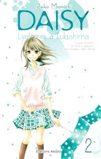 Daisy : lycéennes à Fukushima. Volume 2