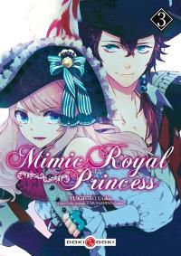 Mimic royal princess. Volume 3