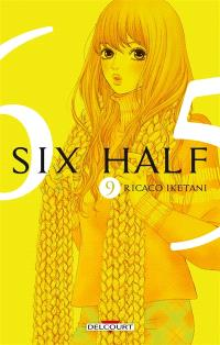 Six half. Volume 9