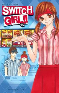 Switch girl !!. Volume 15