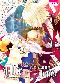 Alice au royaume de Joker : circus and liar's game. Volume 2
