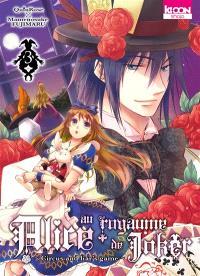 Alice au royaume de Joker : circus and liar's game. Volume 3
