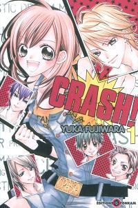 Crash !. Volume 1