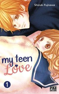 My teen love. Volume 1