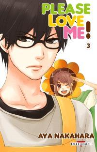Please love me !. Volume 3