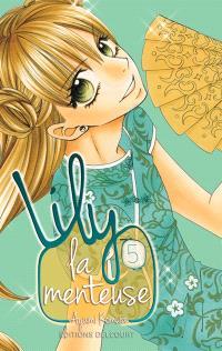 Lily la menteuse. Volume 5