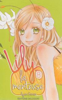 Lily la menteuse. Volume 8