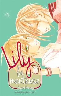 Lily la menteuse. Volume 12