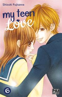 My teen love. Volume 6