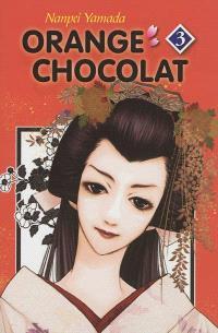 Orange chocolat. Volume 3