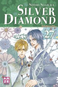 Silver Diamond. Volume 27, Il était une fois...