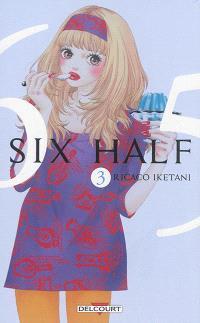 Six half. Volume 3