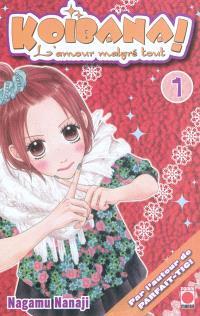Koibana ! : l'amour malgré tout. Volume 1