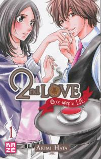 2nd love : once upon a lie. Volume 1