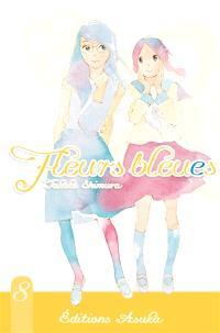 Fleurs bleues. Volume 8