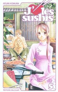 J'aime les sushis. Volume 5