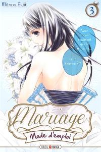 Mariage mode d'emploi. Volume 3