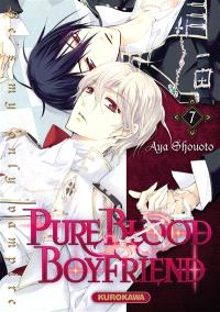 Pure blood boyfriend : he's my only vampire. Volume 7
