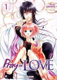 Pray for love. Volume 1