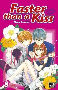 Faster than a kiss. Volume 8