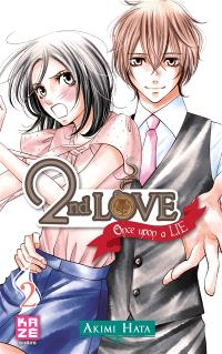 2nd love : once upon a lie. Volume 2