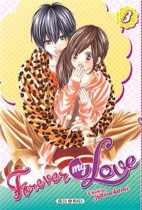 Forever my love. Volume 3