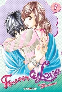 Forever my love. Volume 7