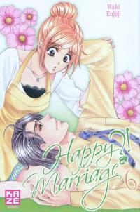 Happy marriage ?!. Volume 6