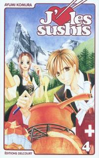 J'aime les sushis. Volume 4