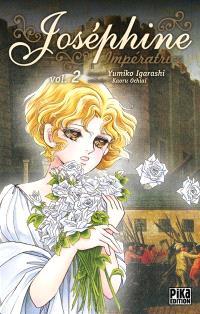 Joséphine impératrice. Volume 2