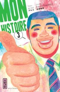 Mon histoire. Volume 3