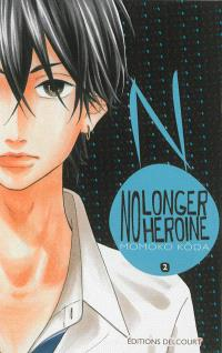 No longer heroine. Volume 2