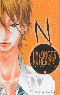 No longer heroine. Volume 3