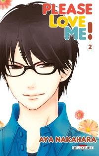 Please love me !. Volume 2