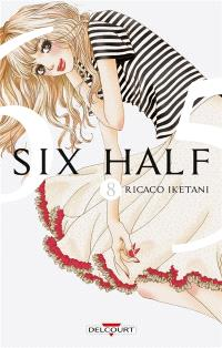 Six half. Volume 8