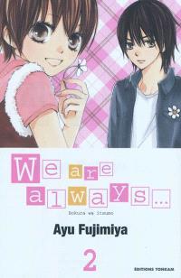 We are always.... Volume 2