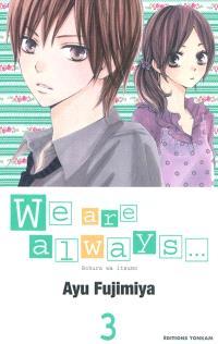 We are always.... Volume 3