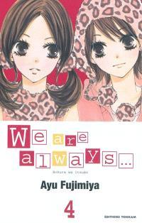 We are always.... Volume 4