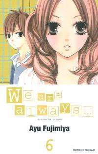 We are always.... Volume 6
