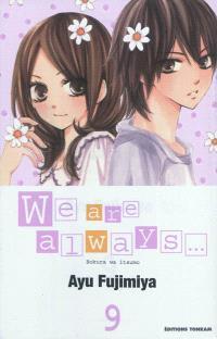 We are always.... Volume 9