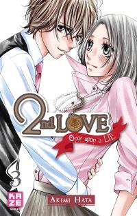 2nd love : once upon a lie. Volume 3