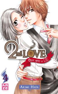 2nd love : once upon a lie. Volume 4