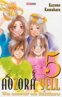 Aozora yell : un amour en fanfare. Volume 5