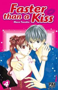 Faster than a kiss. Volume 4