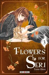 Flowers for Seri. Volume 3